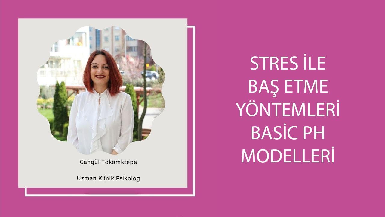 Stres ile Baş Etme Yöntemleri Basic Ph Modelleri