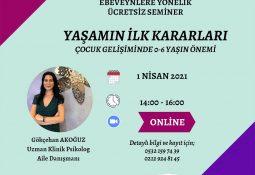 """""""Yaşamın İlk Kararları Çocuk Gelişiminde 0-6 Yaşın Önemi"""" semineri"""